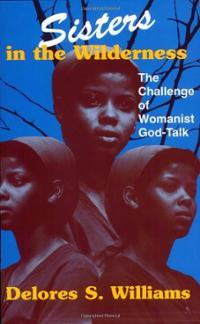 sisters-in-wilderness-challenge-womanist-god-talk-delores-s-williams-paperback-cover-art
